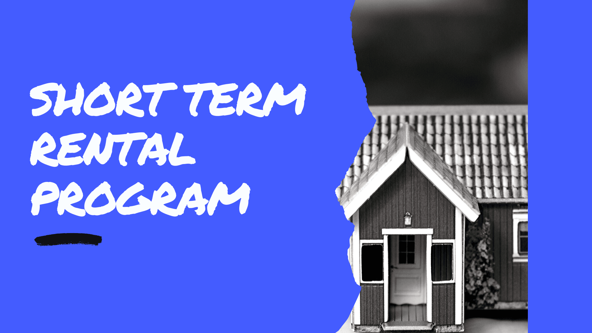Short term rental program