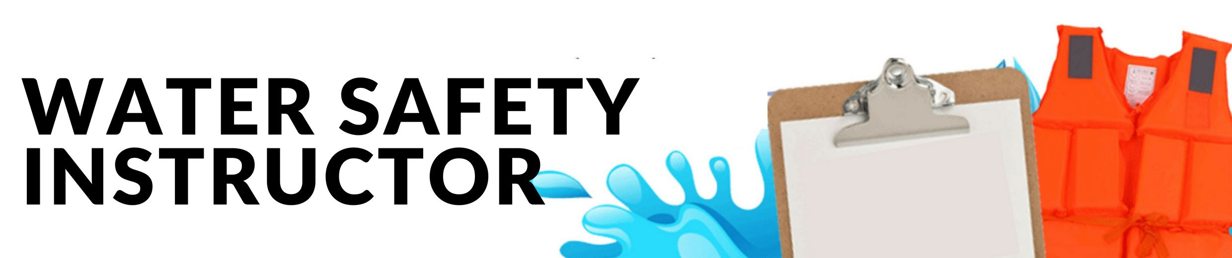 """Water Safety Instructor"" banner"